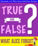What Alice Forgot - True or False? [Pdf/ePub] eBook