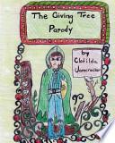 The Giving Tree Parody