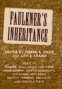 Faulkner's Inheritance: Faulkner and Yoknapatawpha, 2005