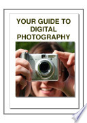 Digital Photography Secrets   Your Complete Guide