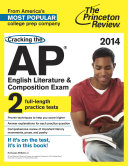 Cracking the AP English Literature   Composition Exam  2014 Edition Book