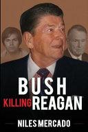 Bush Killing Reagan Book