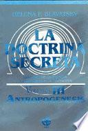 La doctrina secreta/ The Secret Doctrine