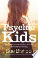 Psychic Kids