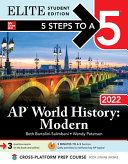 5 Steps to a 5  AP World History  Modern 2022 Elite Student Edition