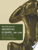 Introduction to Medieval Europe 300   1500 Book