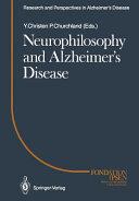 Neurophilosophy and Alzheimer s Disease