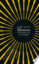 Moussa Of De Dood Van Een Arabier