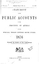 Statement of the Public Accounts of the Province of Quebec and Annual Report of the Auditor of the Province