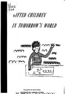 Gifted Children in Tomorrow s World