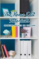 The Home Edit Tutorials