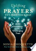 Uplifting Prayers to Light Your Way Book PDF