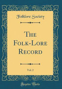 The Folk Lore Record Vol 2 Classic Reprint