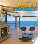 The World's Best Beach Houses Pdf/ePub eBook