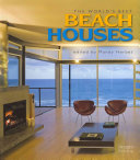 The World's Best Beach Houses