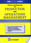 Theory and Problems in Production and Operations Management