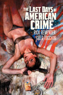 The Last Days Of American Crime Vol  1