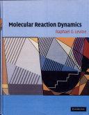 Pdf Molecular Reaction Dynamics