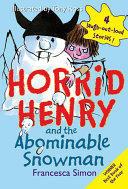 Horrid Henry and the Abominable Snowman Pdf/ePub eBook