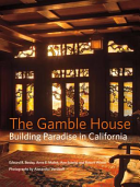 The Gamble House Book