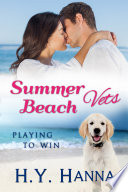 Summer Beach Vets Playing To Win Book 2