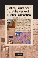 Justice Punishment And The Medieval Muslim Imagination