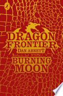 Dragon Frontier Burning Moon