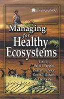 Managing for Healthy Ecosystems [Pdf/ePub] eBook