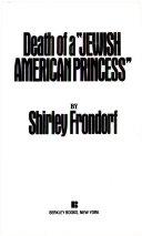 Death of a  Jewish American Princess