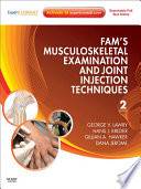 Fam S Musculoskeletal Examination And Joint Injection Techniques Book PDF