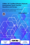 CWNA 107 Certified Wireless Network Administrator Exam Practice Questions and Dumps