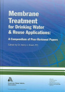 Membrane Treatment For Drinking Water And Reuse Applications Book PDF