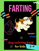 Farting Dog Coloring Book for Kids 2 4