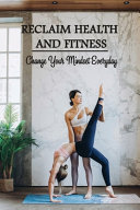 Reclaim Health And Fitness