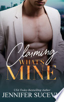 Claiming What s Mine Book PDF