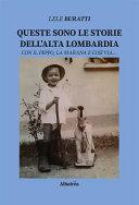 Queste sono le storie dell'Alta Lombardia, con il Peppo, la Marana e così via