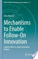 Mechanisms To Enable Follow On Innovation