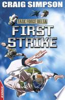 EDGE  Task Force Delta 3  First Strike