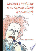 Einstein s Pathway to the Special Theory of Relativity