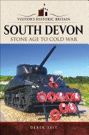 Visitors' Historic Britain: South Devon