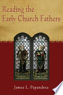 Reading the Early Church Fathers
