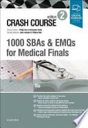 Crash Course 1000 Sbas And Emqs For Medical Finals