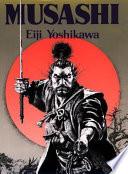 """""""Musashi"""" by Eiji Yoshikawa, Charles S. Terry"""