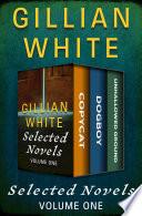 Selected Novels Volume One
