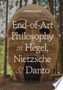 End of Art Philosophy in Hegel  Nietzsche and Danto