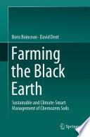 Farming the Black Earth