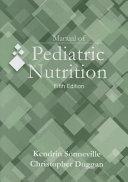 Manual of Pediatric Nutrition, 5th Edition
