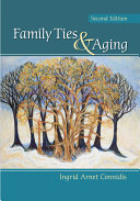 Family Ties and Aging