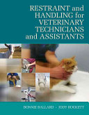 Restraint Handling For Veterinary Technicians Assistants