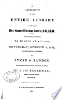 A Catalogue Of The Entire Library Of The Late Rev Samuel Farmar Jarvis Of Middletown Connecticut